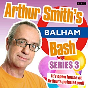Arthur Smith's Balham Bash Series 3