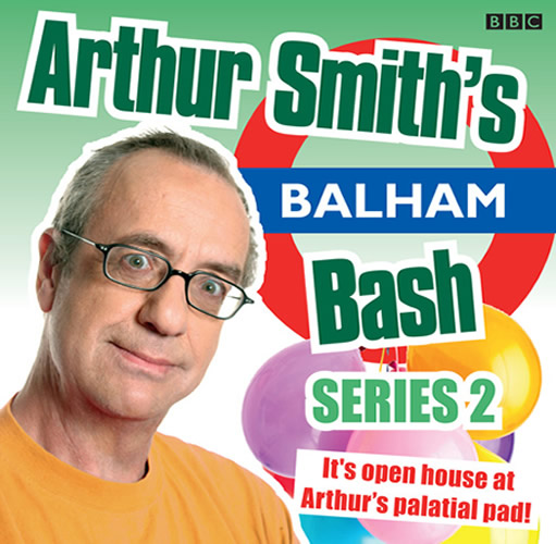 Arthur Smith's Balham Bash Series 2